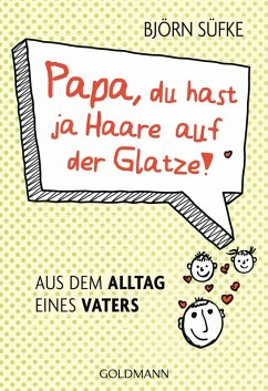 Papa, du hast ja Haare auf der Glatze! (eBook, ePUB) - Süfke, Björn