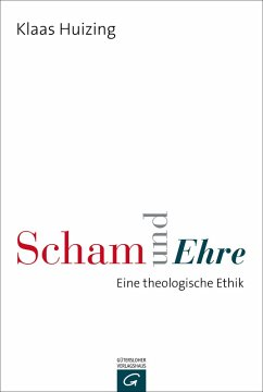 Scham und Ehre (eBook, ePUB) - Huizing, Klaas