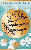 Das Jahr der wundersamen Begegnungen (eBook, ePUB)