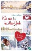 Kiss me in New York / Kiss me Bd.1 (eBook, ePUB)