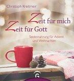 Zeit für mich - Zeit für Gott (eBook, ePUB)