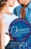 Bittersüßer Schmerz / Driven Bd.6 (eBook, ePUB)