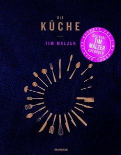 Die Küche (eBook, ePUB) - Mälzer, Tim