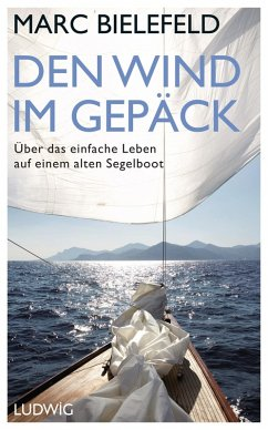 Den Wind im Gepäck (eBook, ePUB) - Bielefeld, Marc