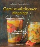 Gemüse milchsauer eingelegt (eBook, ePUB)