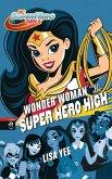 WONDER WOMAN auf der SUPER HERO HIGH / DC SuperHero Girls Bd.1 (eBook, ePUB)