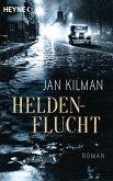 Heldenflucht (eBook, ePUB)