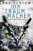 Der Traummacher / Nils Trojan Bd.6 (eBook, ePUB)