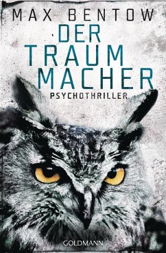 Der Traummacher / Nils Trojan Bd.6 (eBook, ePUB) - Bentow, Max