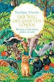 Der Weg des sanften Löwen (eBook, ePUB)