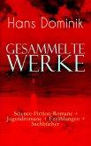 Gesammelte Werke: Science-Fiction-Romane + Jugendromane + Erzählungen + Sachbücher (Vollständige Ausgaben) (eBook, ePUB)