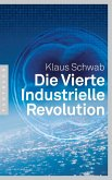 Die Vierte Industrielle Revolution (eBook, ePUB)
