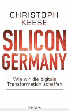 Silicon Germany (eBook, ePUB) - Keese, Christoph