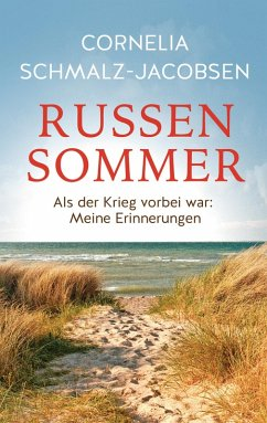 Russensommer (eBook, ePUB) - Schmalz-Jacobsen, Cornelia