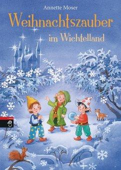 Weihnachtszauber im Wichtelland (eBook, ePUB) - Moser, Annette