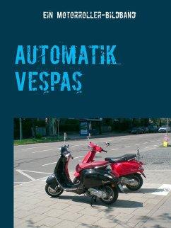 Automatik Vespas (eBook, ePUB)