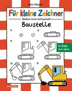Für kleine Zeichner - Baustelle (eBook, ePUB) - Fauser, Nico