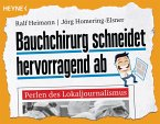 Bauchchirurg schneidet hervorragend ab (eBook, ePUB)