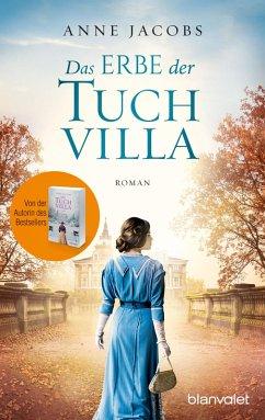 Das Erbe der Tuchvilla / Tuchvilla Bd.3 (eBook, ePUB) - Jacobs , Anne