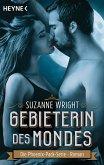 Gebieterin des Mondes / Die Phoenix-Pack-Serie Bd.1 (eBook, ePUB)