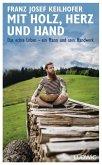 Mit Holz, Herz und Hand (eBook, ePUB)