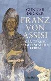Franz von Assisi (eBook, ePUB)
