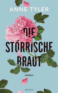 Die störrische Braut (eBook, ePUB)