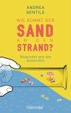 Wie kommt der Sand an den Strand? (eBook, ePUB)