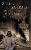 Himbeeren mit Sahne im Ritz (eBook, ePUB)