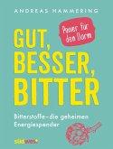 Gut, besser, bitter (eBook, ePUB)