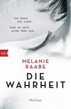 Die Wahrheit (eBook, ePUB) - Raabe, Melanie