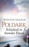 Schicksal in fremder Hand / Poldark Bd.4 (eBook, ePUB)