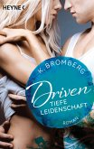 Tiefe Leidenschaft / Driven Bd.5 (eBook, ePUB)