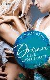 Tiefe Leidenschaft / Driven Bd.5 (eBook, ePUB)