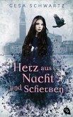 Herz aus Nacht und Scherben (eBook, ePUB)
