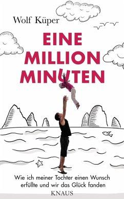 Eine Million Minuten (eBook, ePUB) - Küper, Wolf