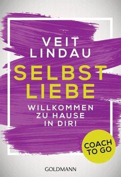 Coach to go Selbstliebe (eBook, ePUB) - Lindau, Veit