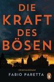 Die Kraft des Bösen / Franco De Santis Bd.1 (eBook, ePUB)