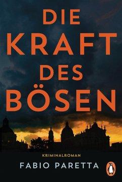 Die Kraft des Bösen / Franco De Santis Bd.1 (eBook, ePUB) - Paretta, Fabio