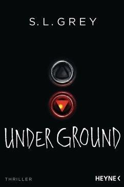 Under Ground (eBook, ePUB) - Grey, S. L.