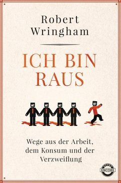 Ich bin raus (eBook, ePUB) - Wringham, Robert