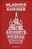 Goodbye, Moskau (eBook, ePUB)
