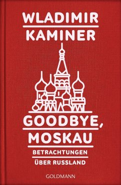 Goodbye, Moskau (eBook, ePUB) - Kaminer, Wladimir