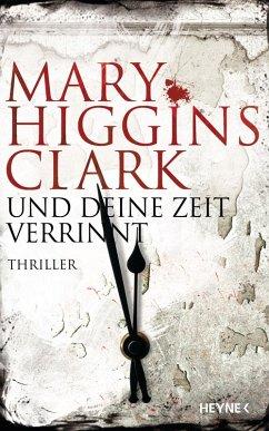 Und deine Zeit verrinnt (eBook, ePUB) - Higgins Clark, Mary