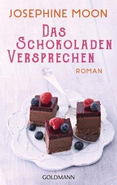 Das Schokoladenversprechen (eBook, ePUB) - Moon, Josephine