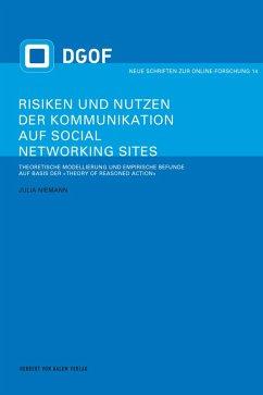Risiken und Nutzen der Kommunikation auf Social Networking Sites (eBook, PDF) - Niemann, Julia
