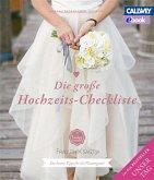 Die große Hochzeits-Checkliste (eBook, PDF)