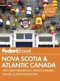 Fodor's Nova Scotia & Atlantic Canada (eBook, ePUB)