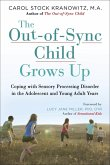 The Out-of-Sync Child Grows Up (eBook, ePUB)