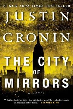 The City of Mirrors (eBook, ePUB) - Cronin, Justin